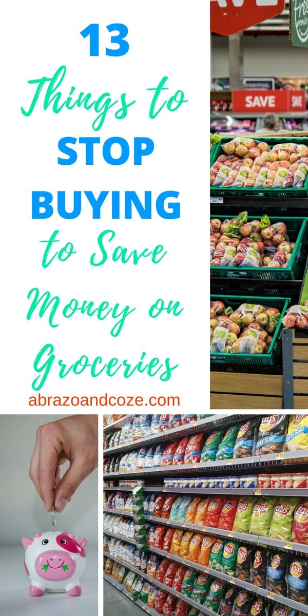 Things to Stop Buying to Save Money on food.