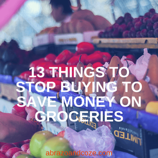 things to stop buying to save money on food