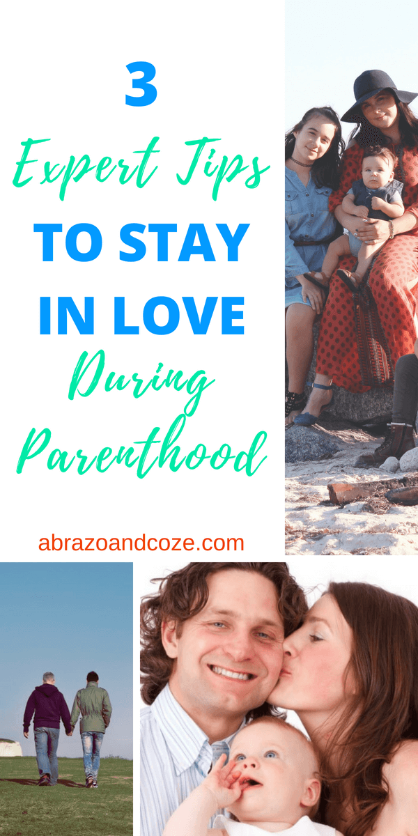 3 ways to stay in love during parenthood