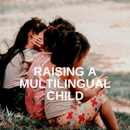 raising a multilingual child