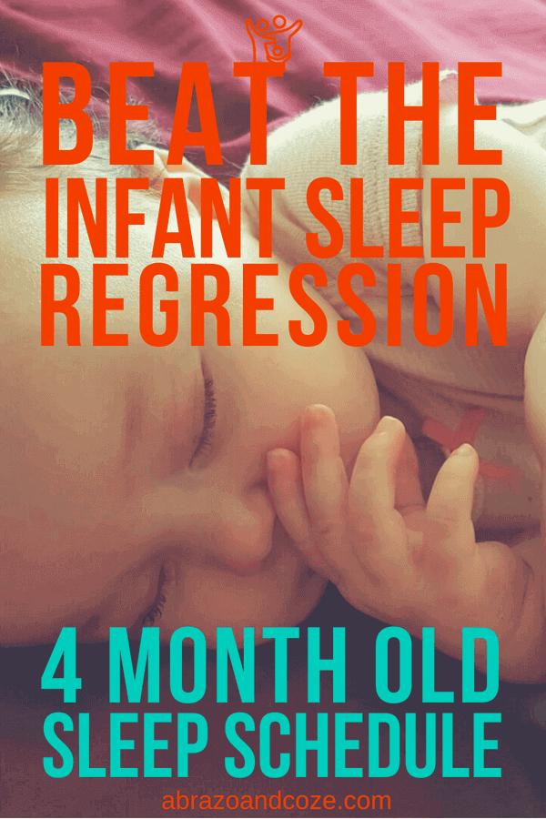 Beat the Infant Sleep Regression (orange text) 4 Month Old Sleep Schedule (greenish blue text), overlaid over baby sleeping.