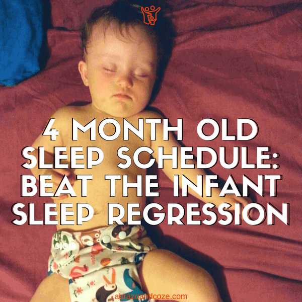 4 month old sleep schedule - infant sleep regression (white block text over sleeping baby wearing a cloth diaper)
