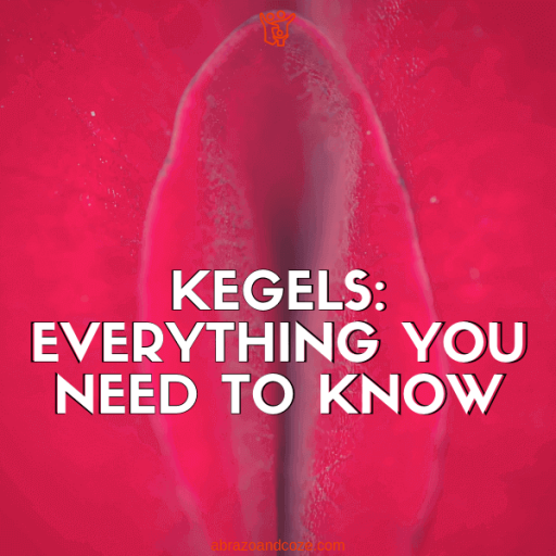 Kegels: Everything you need to know (block cap letters in white with a thin black shadow outline, over a close up photo of a red flower petal.
