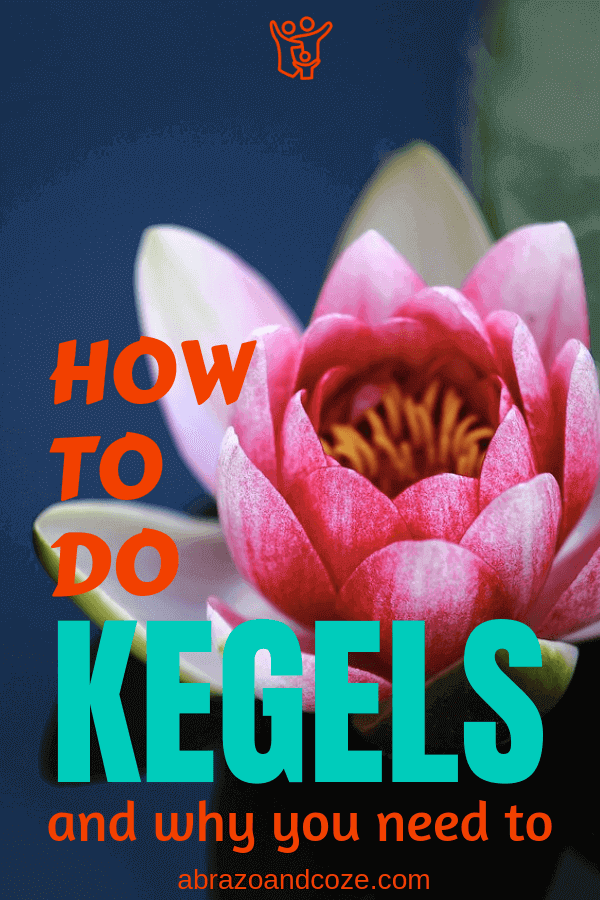 """Pink lotus flower on a blue background, with the text """"How to do"""" (in orange) """"Kegels"""" (in teal) """"and why you need to"""" (in orange)"""