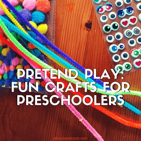 fun crafts for preschoolers pretend play