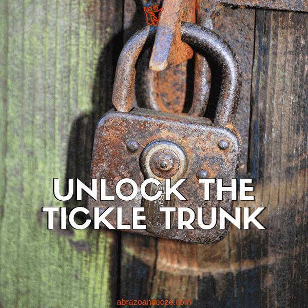 Unlock the Tickle Trunk