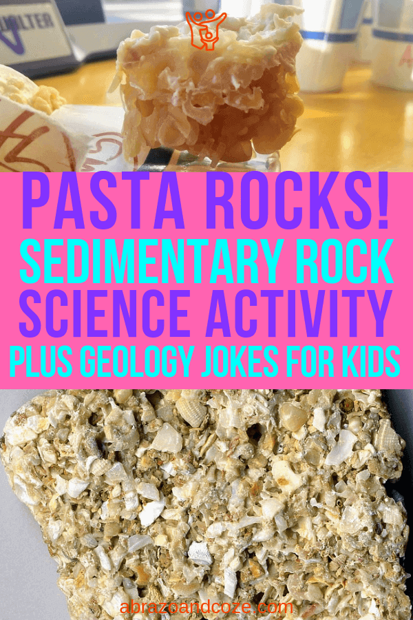 Pasta Rocks! Sedimentary Rock Science Activity plus geology jokes for kids. Kids can make a pasta rock model just like a real coquina rock.