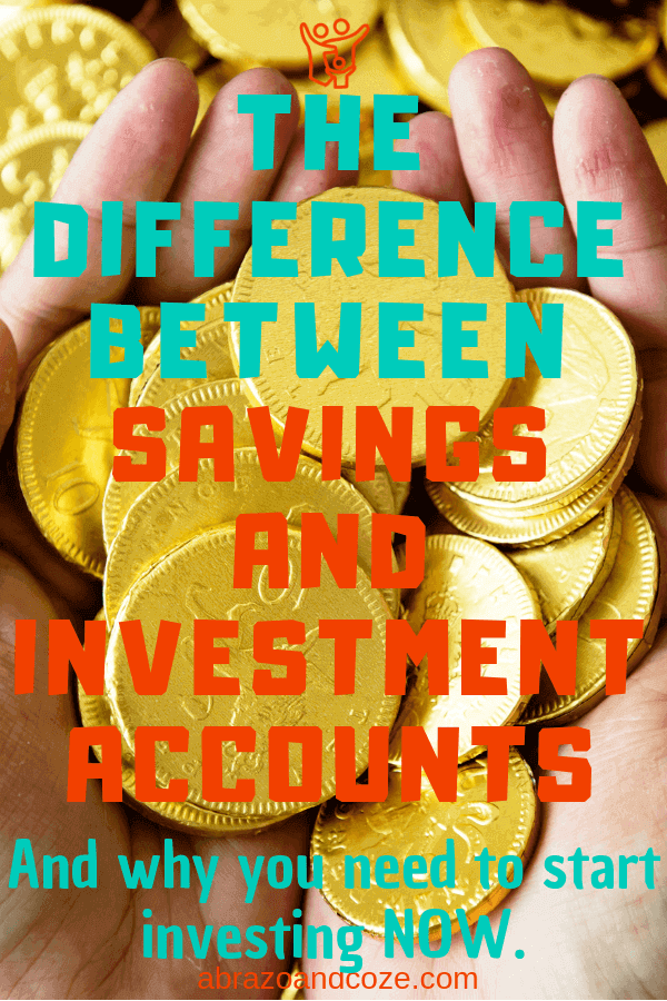 Have an overflowing handful of gold coins to invest, like in the photo? Me neither. Learn the difference between savings and investment accounts, and why you need to start investing now.