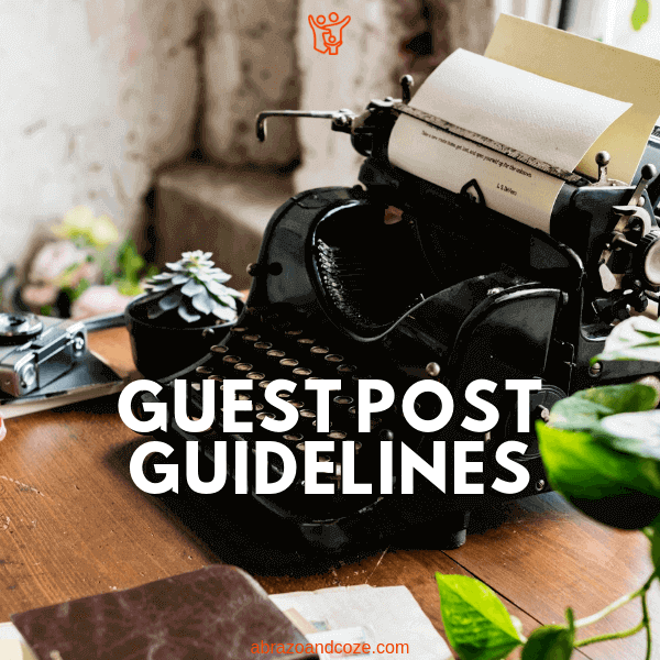 Guest Post Guidelines text over image of manual typewriter, camera, notebook, and houseplants.