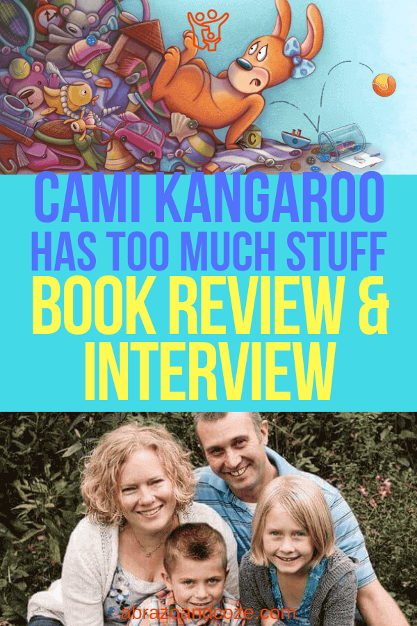 Cami Kangaroo Has Too Much Stuff book review and author interview of writer Stacy C Bauer. Read it now or save this image for later.