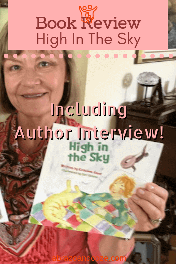 Book Review and Author Interview High in the Sky by Kathleen Gauer
