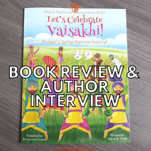 Book Review and Author Interview for Let's Celebrate Vaisakhi! by Ajanta Chakraborty and Vivek Kumar