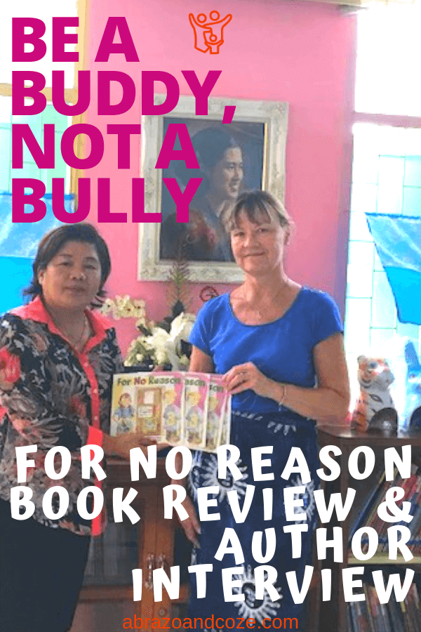 Be a Buddy Not a Bully. For No Reason Book Review and Author Interview
